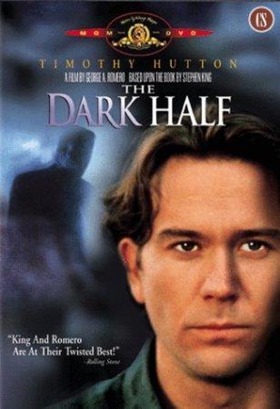 Смотреть онлайн: Темная половина / The Dark Half